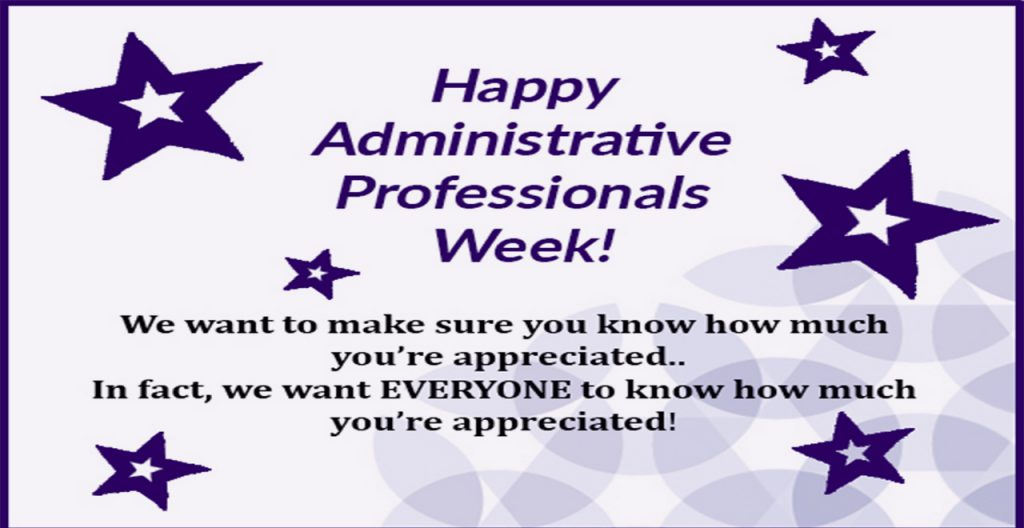 Happy Administrative Professionals Week!